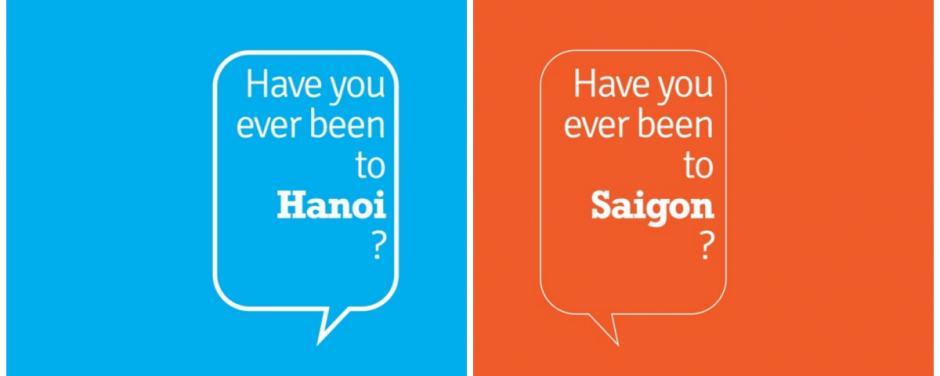 Bạn đã đến Sài Gòn và Hà Nội ?